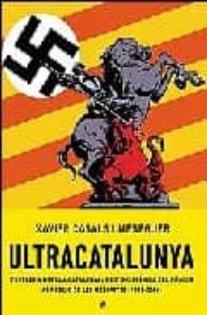 ultracatalunya: l extrema dreta a catalunya de l emergencia del b unker al rebuig de les mesquites 1966 - 2006-xavier casals i meseguer-9788497345378