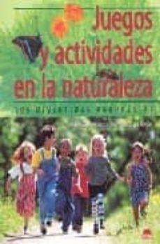 Permacultivo.es Juegos Y Actividades En La Naturaleza: 196 Divertidas Propuestas Image
