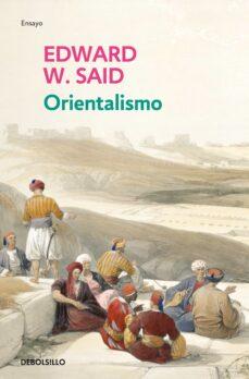 orientalismo-edward w. said-9788497597678