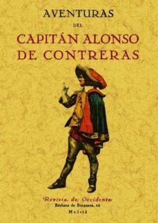 aventuras del capitan alonso de contreras (ed. facsimil)-alonso de contreras-9788497615778