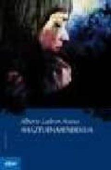 El mejor libro de audio para descargar AHAZTUEN MENDEKUA de ALBERTO LADRON ARANA