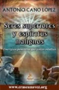 Vinisenzatrucco.it Seres Superiores Y Espiritus Malignos: Energias Positivas Que Est An Ocultas Image