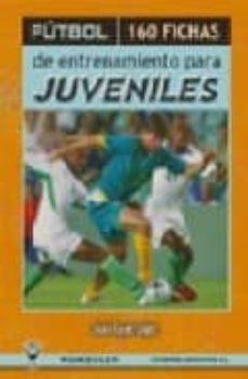 Bressoamisuradi.it Futbol: 160 Fichas De Entrenamiento Para Juveniles Image