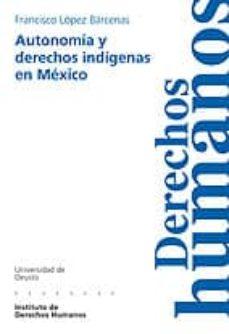 Lofficielhommes.es Autonomia Y Derechos Indigenas En Mexico Image