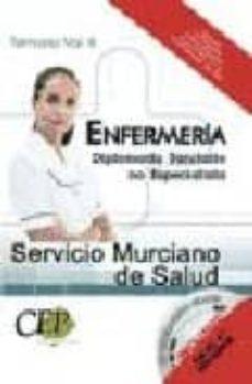 Iguanabus.es Enfermeria Servicio Murciano De Salud. Diplomado Sanitario No Esp Ecialista. Temario (Vol. Iii) Image