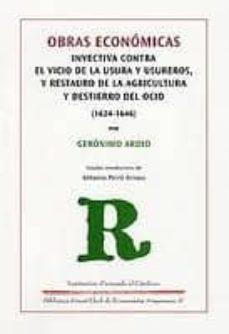 Carreracentenariometro.es Obras Economicas: Invectiva Contra El Vicio De La Usura Y Usurero S Y Restauro De La Agricultura Y Destierro Del Ocio (1624-1646) Image