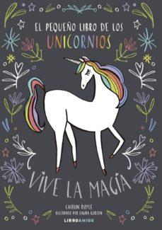 el pequeño libro de los unicornios-caitlin doyle-laura korzon-9788499175478