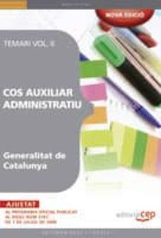 Inmaswan.es Cos Auxiliar Administratiu. Generalitat De Catalunya. Temari Vol. Ii Image