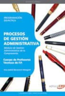 Mrnice.mx Cuerpo De Profesores Tecnicos De Fp: Procesos De Gestion Administ Rativa: Programacion Didactica Image