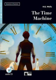 Ebooks gratis descargar griego THE TIME MACHINE. LIVELLO B1.2. CON ESPANSIONE ONLINE. CON CD-AUDIO 9788853017178 in Spanish