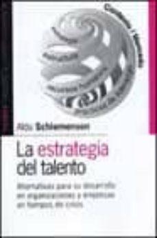 Javiercoterillo.es La Estrategia Del Talento: Alternativas Para El Desarrollo En Org Anizaciones Y Empresas En Tiempos De Crisis Image