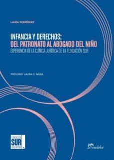 infancia y derechos: del patronato al abogado del niño (ebook)-laura rodríguez-9789502319278