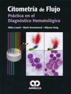 Descargas de libros electrónicos gratis para kindle de amazon CITOMETRIA DE FLUJO: PRACTICA EN EL DIAGNOSTICO HEMATOLOGICO