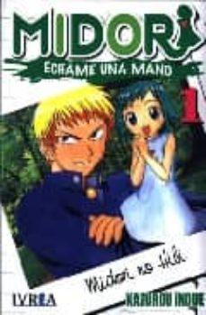 Viamistica.es Midori 1: Echame Una Mano Image