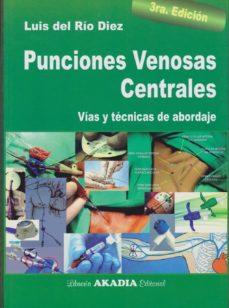Los mejores audiolibros descargados PUNCIONES VENOSAS CENTRALES MOBI FB2 ePub in Spanish de LUIS DEL RIO DIEZ