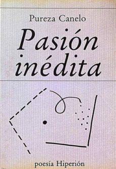 PASIÓN INÉDITA - PUREZA, CANELO | Triangledh.org