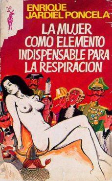 Enmarchaporlobasico.es La Mujer Como Elemento Indispensable Para La Respiración Image