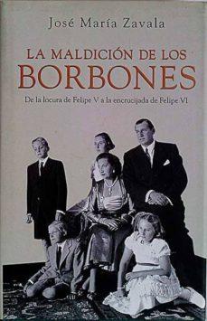 Bressoamisuradi.it La Maldición De Los Borbones Image