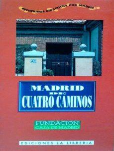 MADRID DE CUATRO CAMINOS - VV.AA   Triangledh.org