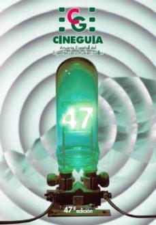 Vinisenzatrucco.it Cineguia 2009: Anuario Español Del Espectaculo Y Audiovisuales (4 7ª Edicion) Image