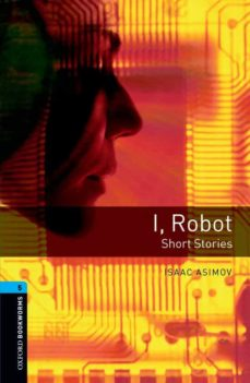 i, robot (obl 5: oxford bookworms library)-isaac asimov-9780194792288