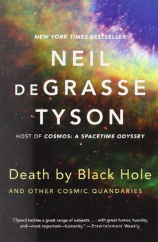 death by black hole: and other cosmic quandaries-neil degrasse tyson-9780393350388
