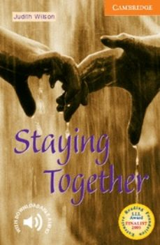 Descargar gratis kindle ebooks pc STAYING TOGETHER: LEVEL 4 in Spanish 9780521798488 ePub CHM de JUDITH WILSON