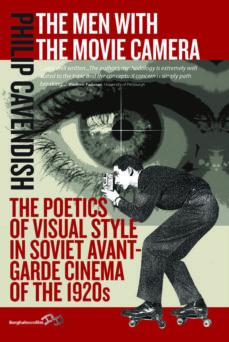 the men with the movie camera (ebook)-philip cavendish-9781782380788
