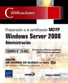 Cdaea.es Windows Server 2008,administracion: Preparacion A La Certificacio N Mcitp.examen 70-646 Image