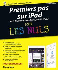 premiers pas avec ipad pour les nuls, nouvelle édition (ebook)-nancy muir-9782754074988