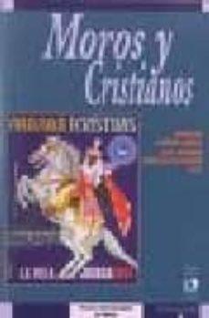 Moros y cristianos : representaciones del otro en las fiestas del Mediterraneo - Collectif