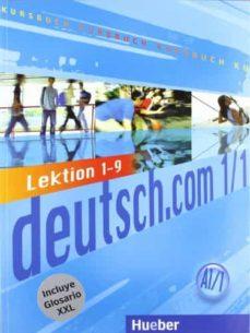 Las mejores descargas gratuitas de libros electrónicos DEUTSCH.COM A1.1 KURSBUCH-XXL(L. 1-9) ePub MOBI 9783191616588