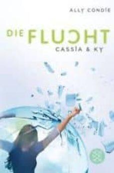 cassia&ky die flucht-ally condie-9783596194988