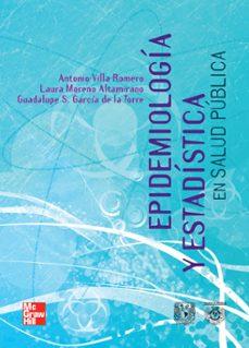 Descargar libros electrónicos gratuitos en línea kindle EPIDEMIOLOGIA Y ESTADISTICA EN SALUD PUBLICA RTF MOBI PDB en español 9786070228988 de LAURA MORENA ALTAMIRANO