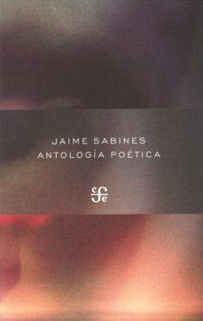 Audiolibros gratuitos en español para descargar. ANTOLOGIA POETICA 9786071605788 FB2 RTF CHM de JAIME SABINES (Literatura española)