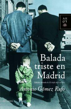 balada triste en madrid-antonio gomez rufo-9788408062288