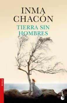 tierra sin hombres-inma chacon-9788408181088