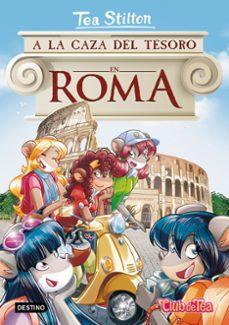 Bressoamisuradi.it Tea Stilton 33 : A La Caza Del Tesoro En Roma Image