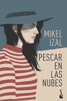 E libro para descargar PESCAR EN LAS NUBES (Literatura española) 9788408209188