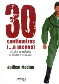 30 centimetros (o menos)-guillem medina-9788415153788