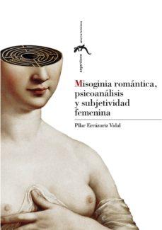 Trailab.it Misoginia Romantica, Psicoanalisis Y Subjetividad Femenina Image