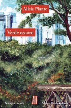 Descargar libros de texto pdf VERDE OSCURO 9788415851288  de ALICIA PLANTE