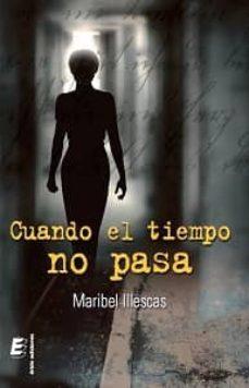 Descargas audibles de libros gratis CUANDO EL TIEMPO NO PASA de MARIBEL ILLESCAS SIERRA