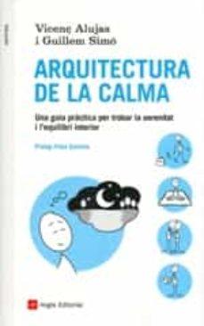 arquitectura de la calma-vicenç alujas-guillem simo-9788416139088