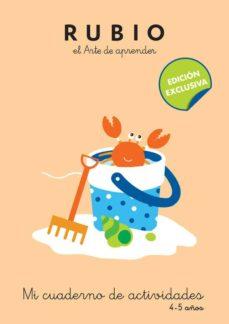 Chapultepecuno.mx Mi Cuaderno De Actividades (4 - 5 Años) (Rubio El Arte De Aprender) Image