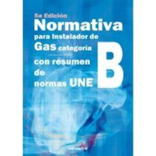 normativa para instalador de gas categoria b. (5º ed.)-9788416338788