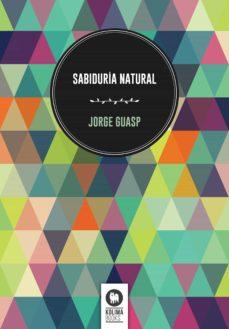 sabiduría natural (ebook)-jorge guasp-9788416364688