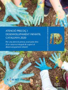 Cronouno.es Atencio Precoc I Desenvolupament Infantil Catalunya 2020 Per Una Atencio Precoc Avancada Dins D´un Sistema Integral De Suport Al Desenvolupament In Image