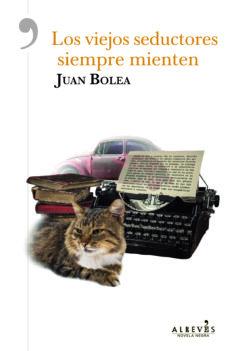 Descargar libros en amazon LOS VIEJOS SEDUCTORES SIEMPRE MIENTEN FB2 PDF en español de JUAN BOLEA