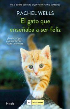 el gato que enseñaba a ser feliz (ebook)-rachel wells-9788417128388
